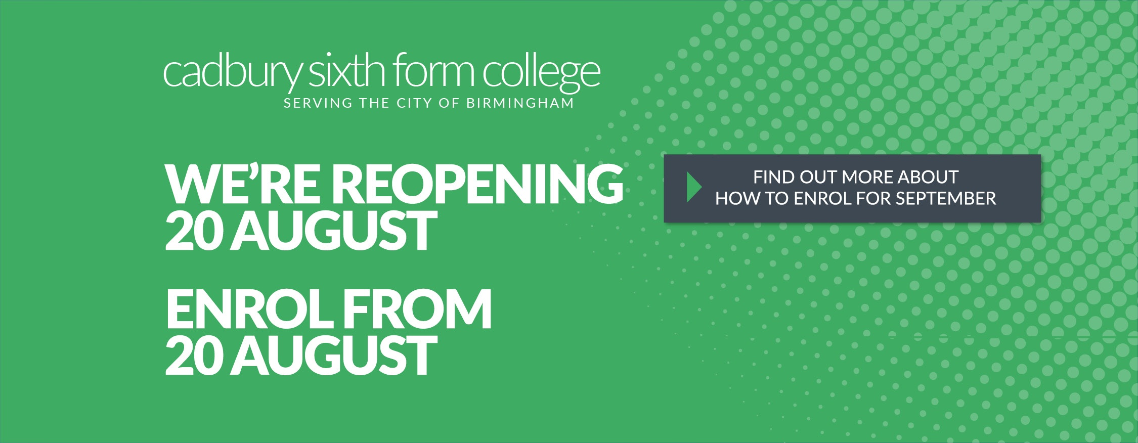 We're reopening 20 August! Enrol from 20 August